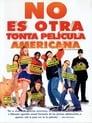 No es Otra Tonta Película Americana (2001)