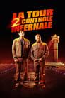 مشاهدة فيلم La Tour 2 Contrôle Infernale 2016 مترجم أون لاين بجودة عالية