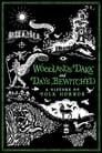 مترجم أونلاين و تحميل Woodlands Dark and Days Bewitched: A History of Folk Horror 2021 مشاهدة فيلم