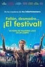 El Festival: Un loco fin de semana