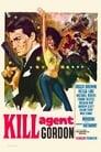 Password: Kill Agent Gordon