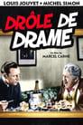 Drole de Drame (1937)