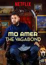 Regarder en ligne  Mo Amer: The Vagabond 2018 Full HD