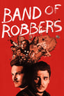 Band of Robbers (2015) Movie Reviews