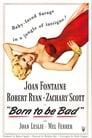 Народжена бути поганою (1950)