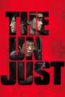 مشاهدة فيلم The Unjust 2010 مترجم أون لاين بجودة عالية