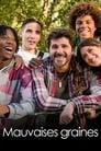 [Voir] Mauvaises Graines 2021 Streaming Complet VF Film Gratuit Entier