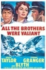 All the Brothers Were Valiant (1953) Movie Reviews