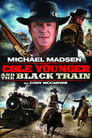Cole Younger & The Black Train Streaming Complet VF 2012 Voir Gratuit