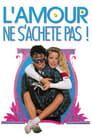 L'amour Ne S'achète Pas Voir Film - Streaming Complet VF 1987