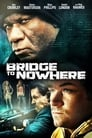 The Bridge To Nowhere Voir Film - Streaming Complet VF 2009