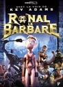 Ronal Le Barbare ☑ Voir Film - Streaming Complet VF 2011