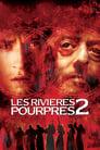 Voir La Film Les Rivières Pourpres 2 : Les Anges De L'apocalypse ☑ - Streaming Complet HD (2004)
