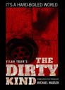 The Dirty Kind