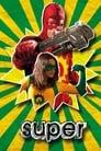Супер (фільм) (2010)