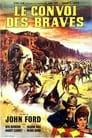 Le Convoi Des Braves Voir Film - Streaming Complet VF 1950