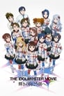 Poster for THE iDOLM@STER MOVIE 輝きの向こう側へ!