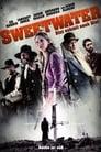 Sweetwater - Rache ist süß