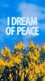 Imagen I Dream of Peace