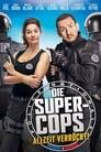 Die Super-Cops – Allzeit verrückt! (2017)