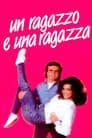 Un ragazzo e una ragazza (1984)
