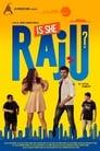 Is She Raju? 2019 Hindi Movie Download & Online Watch
