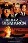 Regarder Coulez Le Bismarck ! (1960), Film Complet Gratuit En Francais