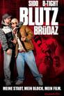 مشاهدة فيلم Blutzbrüdaz 2011 مترجم أون لاين بجودة عالية