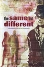 The Same, But Different (2008)