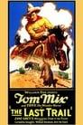 [Voir] The Last Trail 1927 Streaming Complet VF Film Gratuit Entier