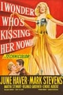 Poster for I Wonder Who's Kissing Her Now