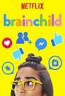 Serial Online: Trucurile universului – Brainchild (2018), serial Documentar online subtitrat în Română