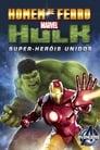 Homem de Ferro e Hulk – Super-Heróis Unidos Torrent (2013)