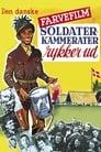 Poster for Soldaterkammerater rykker ud