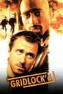 Gridlock'd – Voll Drauf! (1997)