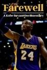 مشاهدة فيلم Farewell: A Kobe Bryant Documentary 2021 مترجم أون لاين بجودة عالية