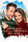 Never Kiss a Man in a Christmas Sweater 2020