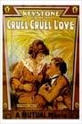 Жорстока, жорстока любов (1914)
