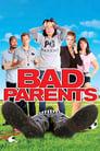 Bad Parents (2012)
