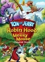 Watch Tom and Jerry: Robin Hood and His Merry Mouse Movie Online