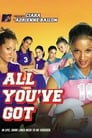 Poster for All You've Got
