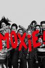 Moxie: Κορίτσια με Τσαγανό
