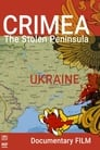 Watch Crimea. The Stolen Peninsula Online