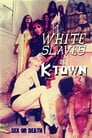 Poster for White Slaves of K-Town