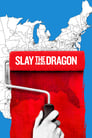 Slay the Dragon (2020)