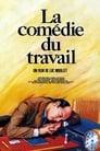 La Comédie Du Travail ☑ Voir Film - Streaming Complet VF 1988