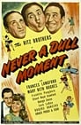 Never a Dull Moment (1943) Movie Reviews