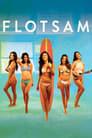 Flotsam 2015 Full Movie