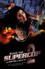 Supercop 2 (1993) Volledige Film Kijken Online Gratis Belgie Ondertitel