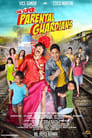 The Super Parental Guardians 2016 Full Movie